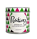 Boîte métal Positivez! (50 trucs pour voir la vie du bon coté)