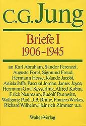 Briefe. Erster Band: 1906-1945: I