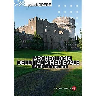 Archeologia dell'Italia medievale (Italian Edition)