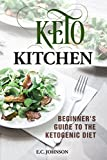 KETO Kitchen: Beginner's Guide to the Ketogenic Diet