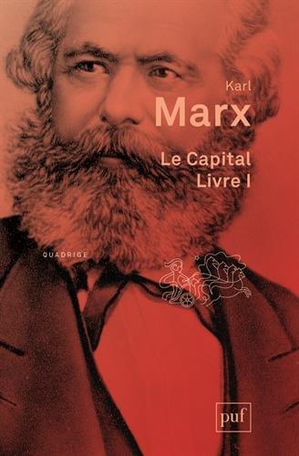Le Capital : Livre premier, Le procès de production du capital par Karl Marx