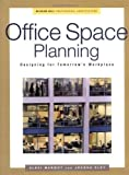 Office Space Planning: Designs for Tomorrow's Workplace (Professional Architecture) by Marmot, Alexi Ferster, Eley , Joanna (August 1, 2000) Hardcover