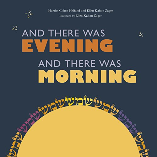 And There Was Evening, and There Was Morning