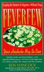 Feverfew: Your Headache May Be over (Keats Pivot Health Book) by Ken Hancock (1986-06-03)