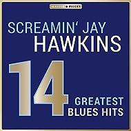 Masterpieces Presents Screamin' Jay Hawkins: 14 Greatest Blues Hits