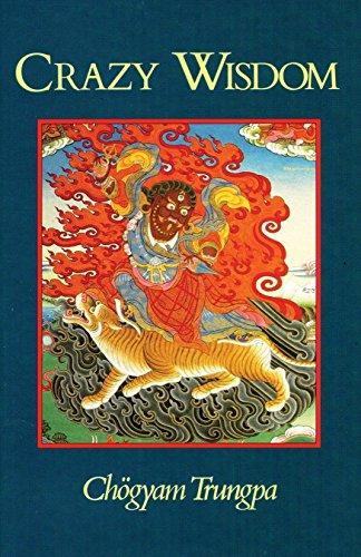Crazy Wisdom (Dharma Ocean Series) por Trungpa Tulku Chogyam Trungpa