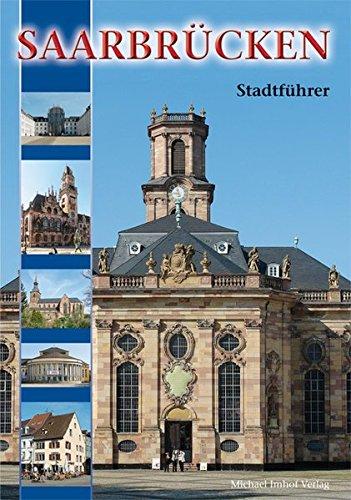 Saarbrücken: Stadtführer