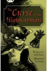 The Curse of the Highwayman: Blue (KS2) A/4b (Bug Club) Paperback
