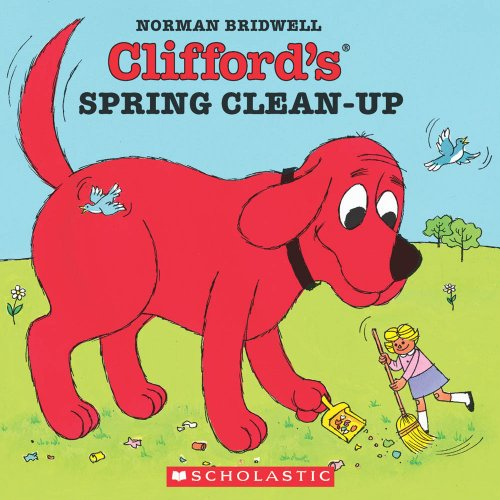 Clifford's Spring Clean-Up (Clifford, the Big Red Dog)