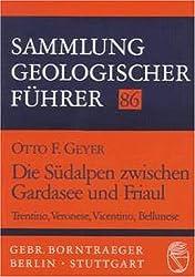 Sammlung geologischer Führer, Bd.86, Die Südalpen zwischen Gardasee und Friaul