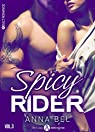 Spicy Rider - 3 par Anna  Bel