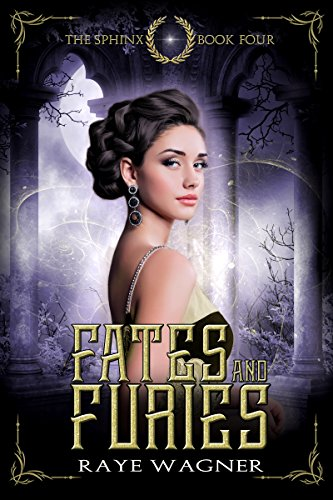 Fates and Furies (The Sphinx Book 4)