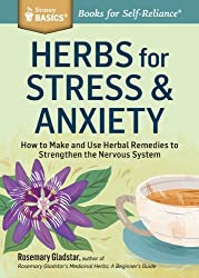 Herbs for Stress & Anxiety (Storey Basics)