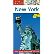GO VISTA: Reiseführer New York (Mit Faltkarte)
