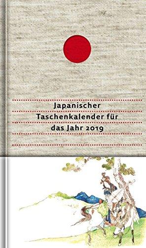 Japanischer Taschenkalender für das Jahr 2019: Mit 53 Haiku von Matsuo Bashô und von seinen Meisterschülern