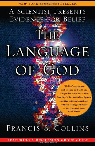 The Language Of God A Scientist Presents Evidence For Belief