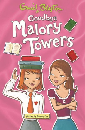 Goodbye Malory Towers