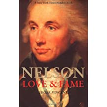 Nelson: Love and Fame (Yale Nota Bene)