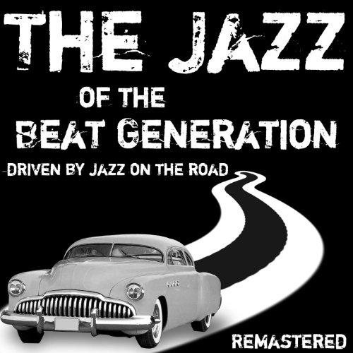 The Jazz Of The Beat Generatio...