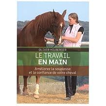 Le travail en main : Améliorez la souplesse et la confiance de votre cheval