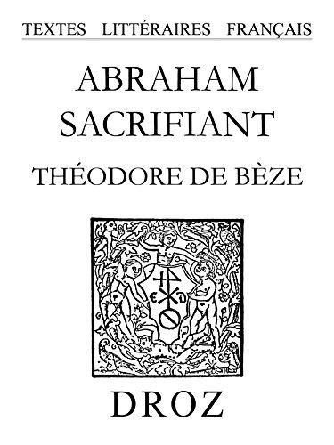 Abraham sacrifiant (Textes Littéraires Français) par Francis Higman