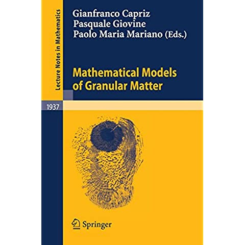Mathematical Models of Granular Matter (Lecture Notes in Mathematics)