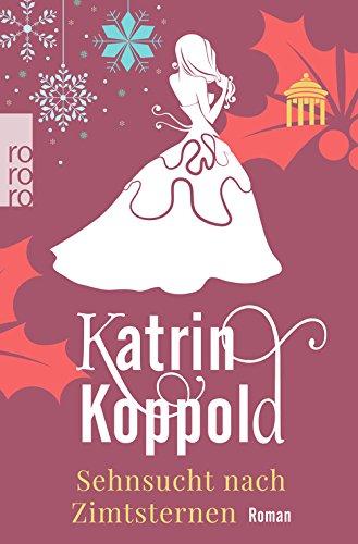 Buchseite und Rezensionen zu 'Sehnsucht nach Zimtsternen' von Katrin Koppold