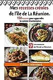 Mes recettes créoles de l'île de La Réunion. Édition standard....