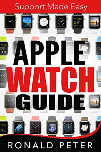Apple Watch Guide: Support Made Easy (English Edition)