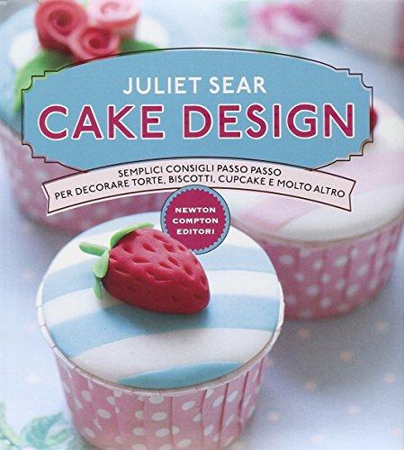 cake-design-semplici-consigli-passo-passo-per-decorare-torte-biscotti-cupcakes-e-molto-altro