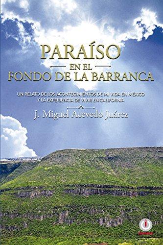 Paraíso en el fondo de la barranca por J. Miguel Acevedo Juárez