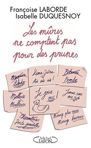 Pour Des Prunes (Les mûres comptent pas pour des prunes (French Edition))