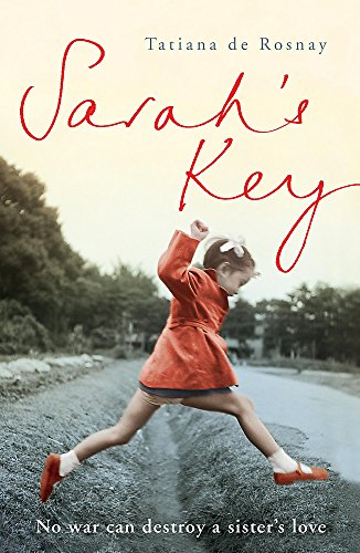 Sarah's Key: Now a major motion picture starring Kirstin Scott Thomas por Tatiana de Rosnay