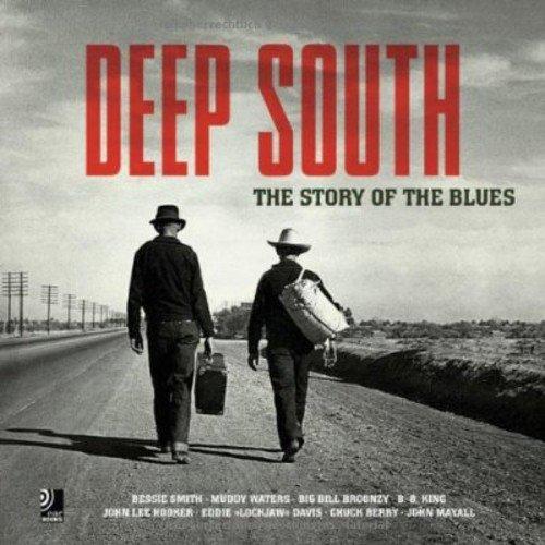 Deep South: The Story Of Blues - Fotobildband inkl. 4 CDs (Deutsch, Englisch) (earbooks)