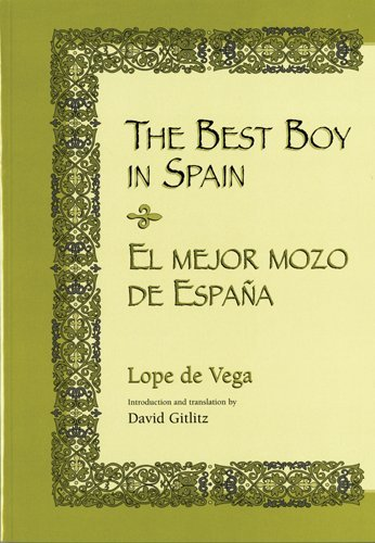 The Best Boy in Spain por Lope De Vega