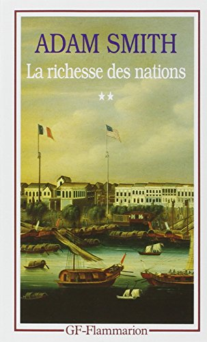 La Richesse des nations. Tome II par Adam Smith