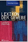 Lexikon der Gewebe: Technik Bindungen Handelsnamen