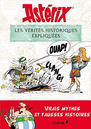 Astérix, les vérités historiques expliquées par Bernard-Pierre Molin