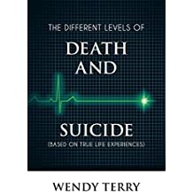The Different Levels of Death and Suicide