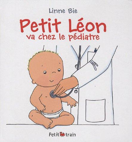 Petit Léon va chez le pédiatre par Linne Bie