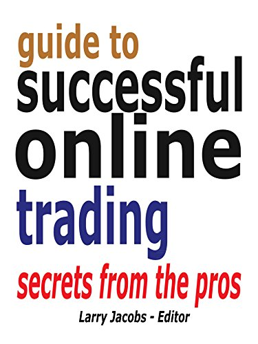 Online Trading: Secrets from the Pros (Traders World Online Expo Books Book 5) (English Edition) ()