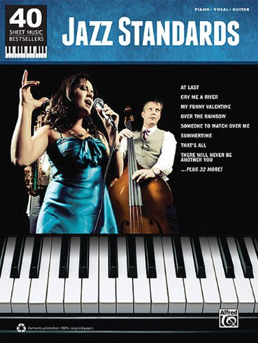 Jazz Standards: Piano/Vocal/Guitar (40 Sheet Music Bestsellers)