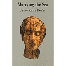 Marrying the Sea: Selected Poems