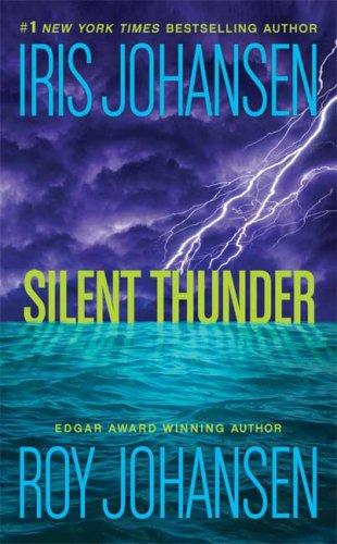 Silent Thunder by Iris Johansen,Roy Johansen