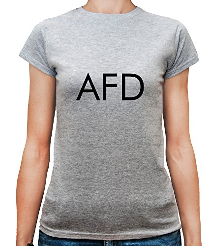Mesdames T-Shirt avec AFD All Fucking Day Funny Phrase Slogan imprimé. Gris