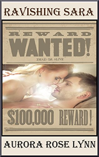 Ravishing Sara: Sweet, Steamy Historical Western Romance with Texas alpha male (English Edition) por Aurora Rose Lynn