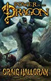 Power of the Dragon (The Chronicles of Dragon, Series 2, Book 9 of 10): Dragon Fantasy Series (Tail of the Dragon)