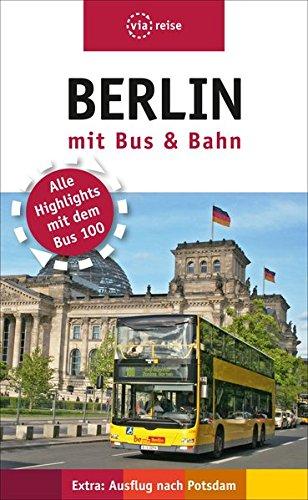 Berlin mit Bus und Bahn (via reise)