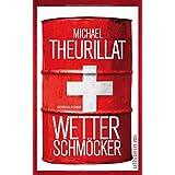 Wetterschmöcker: Kriminalroman (Ein Kommissar-Eschenbach-Krimi, Band 5)