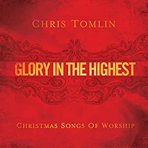 Glory in the Highest Christmas
